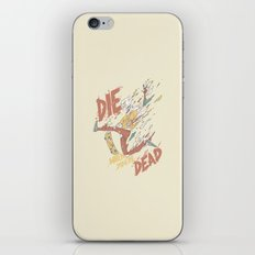 Die When You're Dead iPhone & iPod Skin