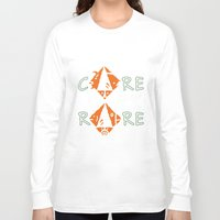 rare Long Sleeve T-shirts featuring Care for the rare by SilviaGancheva