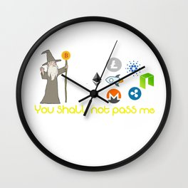 You shall not pass Wall Clock