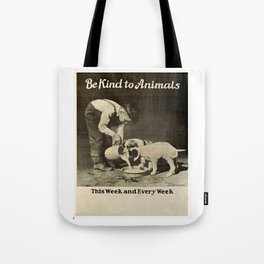 Vintage Be Kind To Animals Advert - Black and White Tote Bag