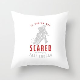 If You're Not Scared Dirt Bike Motorcycle Dirt Rider FMX Motocross Gifts Throw Pillow