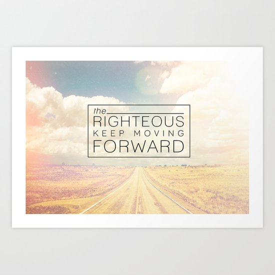 Job 17:9 Moving Forward Art Print