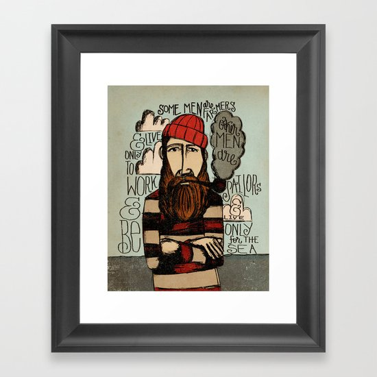 SOME MEN ARE SAILORS Framed Art Print