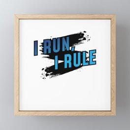 I Run I Rule Framed Mini Art Print