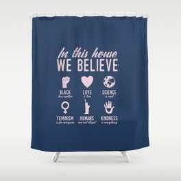 In This House We Believe, Navy & Pink Shower Curtain