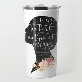 I am no Bird - Charlotte Bronte's Jane Eyre Travel Mug