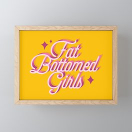 Fat Bottomed Girls Framed Mini Art Print