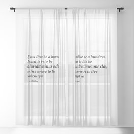 live to be hundred minus one day Sheer Curtain