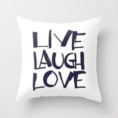 LIVE, LAUGH, LOVE b&w Throw Pillow