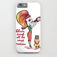 Olivia drank her cough medicine iPhone 6s Slim Case