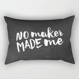 No maker made me Rectangular Pillow