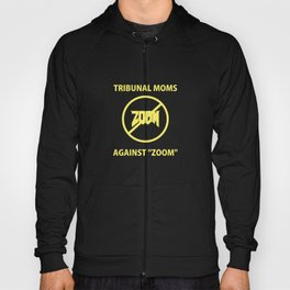 Tribunal Moms Against Zoom Hoody