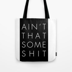 Some Bollocks Tote Bag