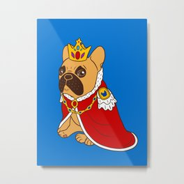 This cute black mask fawn Frenchie is the King of the house Metal Print