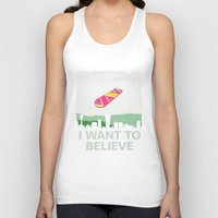 i want to believe Tank Tops featuring I want to believe by kat stark