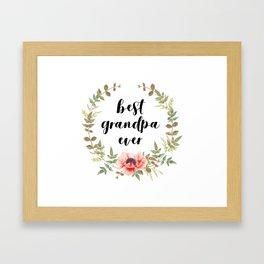 Best Grandpa Ever Framed Art Print