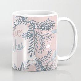 Cheerio Bitches Coffee Mug