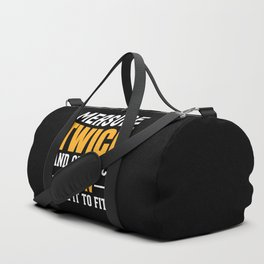 Funny Woodworking Carpenter Quote Duffle Bag