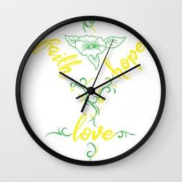 Bible inspirational quotes Faith Hope Love shirt Wall Clock