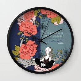 A Garden is a Grand Teacher Wall Clock