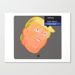 Force Quit Trump Canvas Print