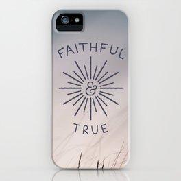Faithful & True iPhone Case