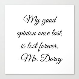 Mr. Darcy Quote Pride and Prejudice Jane Austen Canvas Print