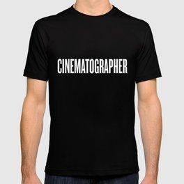 Cinematographer print - Movie / Film / Cinema graphic Gifts T-shirt