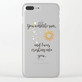 """""""You were the sun"""" Baz Quote Print Clear iPhone Case"""