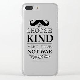 shirt choose kind, make LOVE NO WAR Clear iPhone Case