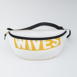 Drunk Wives Matter products - funny design Fanny Pack
