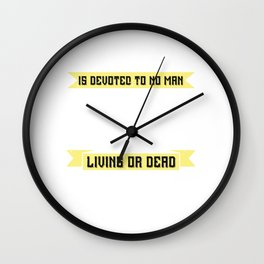01.Labor Day is devoted to no man, living or dead, to no sect, race or nation Wall Clock
