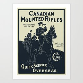 Canadian Mounted Rifles - Canada's Crack Cavalry Corps - WW1 Poster Art Print
