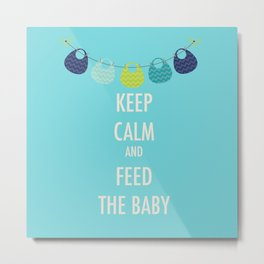 The baby's hungry! Metal Print