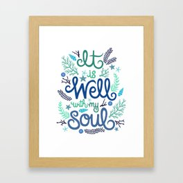 'It is Well with my Soul' Illustration.  Framed Art Print