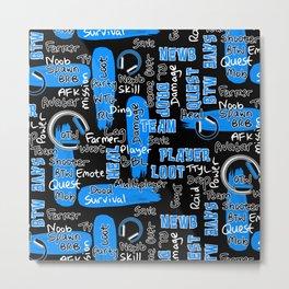 Gamer Lingo-Black and Blue Metal Print