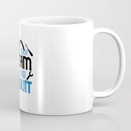 Electronics Technician Designs - If You Dream It Coffee Mug