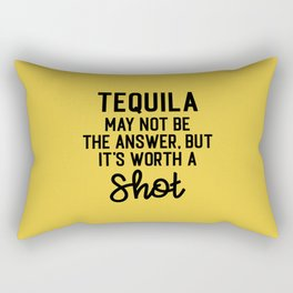 Tequila Worth A Shot Funny Quote Rectangular Pillow