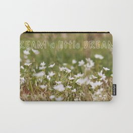 Dream a little Dream Carry-All Pouch