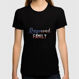 Raymond Family T-shirt
