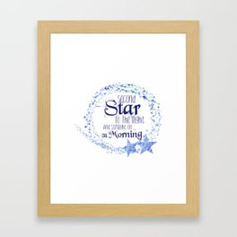 Second Star to the Right & Straight on 'til Morning Peter Pan Quote Framed Art Print