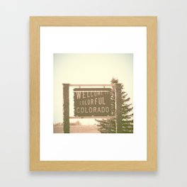 welcome to colorful colorado Framed Art Print