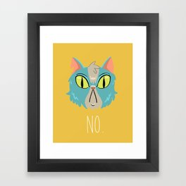 No Cat Framed Art Print