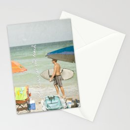 It's better at the beach Stationery Cards