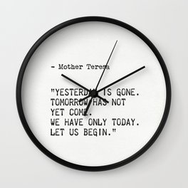 Mother Teresa quote Wall Clock