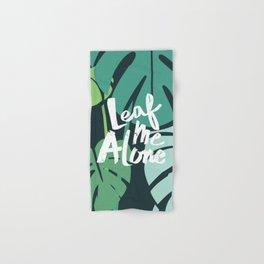 Leaf Me Alone Hand & Bath Towel