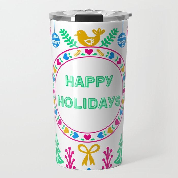 Bright Cheery Happy Holidays Travel Mug