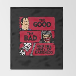 The good the bad and the army of darkness Throw Blanket