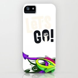 Let's Go! iPhone Case