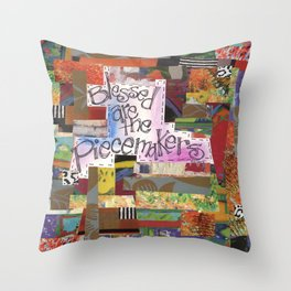 Blessed are the Piecemakers Throw Pillow
